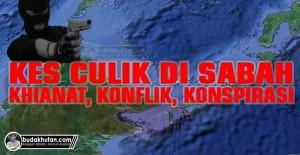 KES-CULIK-SABAH-KONSPIRASI